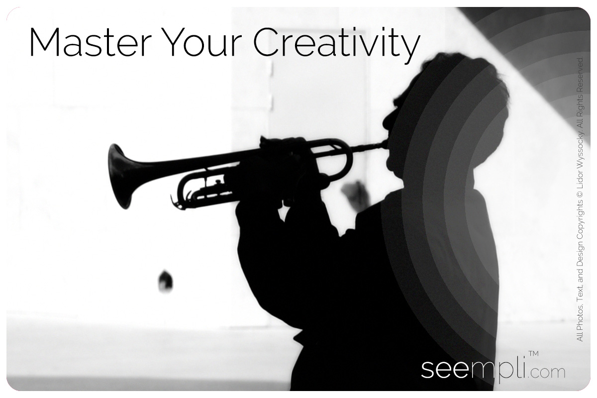 master your creativity