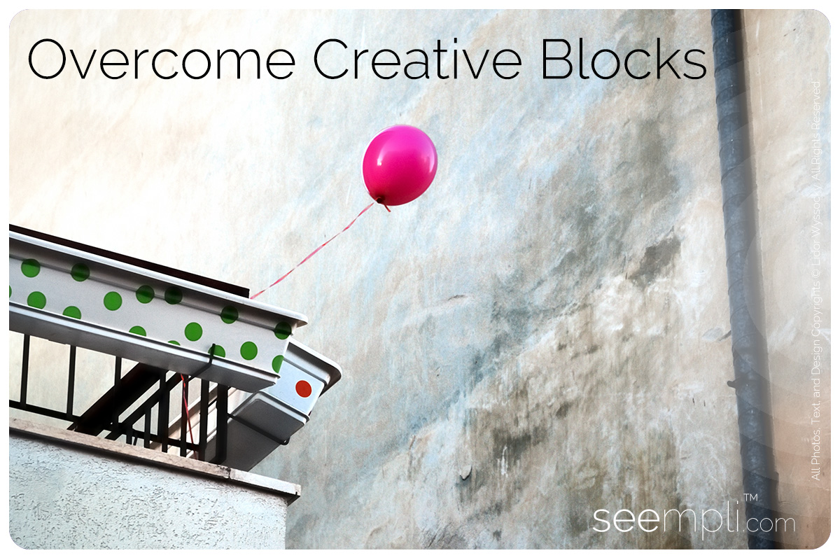 overcome creative blocks